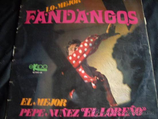 PEPE NUÑEZ EL LOREÑO-FANDANGOS-1968 (Música - Discos - LP Vinilo - Flamenco, Canción española y Cuplé)