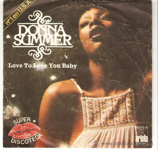 DONNA SUMMER , LOVE TO LOVE YOU BABY (Música - Discos - Singles Vinilo - Funk, Soul y Black Music)