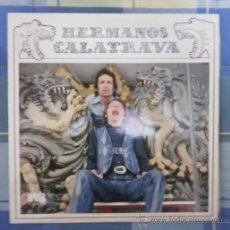 Discos de vinilo: LP - DISCO DE VINILO. HERMANOS CALATRAVA.. Lote 27335886