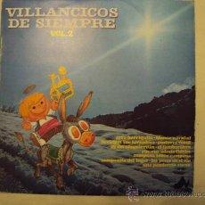 Discos de vinilo: DISCO VINILO LP VILLANCICOS DE SIEMPRE VOL2. - CORAL VOCES BLANCAS -. Lote 27385973