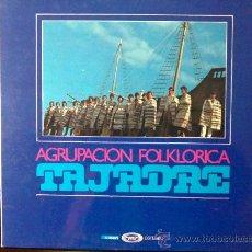 Discos de vinilo: AGRUPACIÓN FOLKLÓRICA TAJADRE. MÚSICA DE CANARIAS - LP VINILO. Lote 27406233