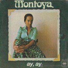 Discos de vinilo: MONTOYA - AY, AY / DOÑA GOLONDRINA - 1976 (COMO NUEVO). Lote 27407009