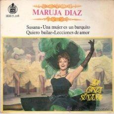 Discos de vinilo: MARUJA DIAZ - SUSANA + 3 (EP DE 4 CANCIONES) HISPAVOX 1963 - VG++/VG++. Lote 27442749