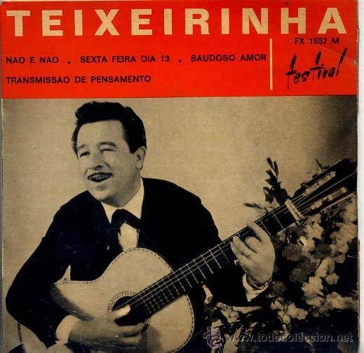 TEIXEIRINHA / NAO E NAO / SEXTA FEIRA DIA 13 / SAUDOSO AMOR + 1 (EP FRANCES) (Música - Discos de Vinilo - EPs - Country y Folk)