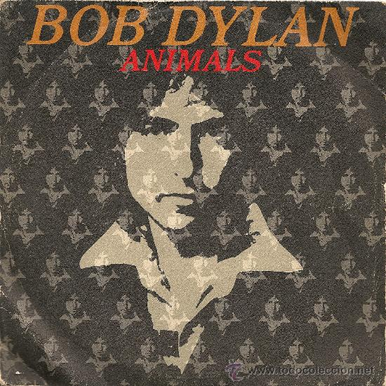 BOB DYLAN - ANIMALS (SINGLE 1979) (Música - Discos - Singles Vinilo - Pop - Rock - Extranjero de los 70)