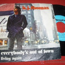 """Dischi in vinile: B.J. THOMAS EVERYBODY'S OUT OF TPWN/LIVING AGAIN 7"""" SINGLE 1970 DISCOPHON. Lote 27507843"""