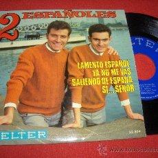 """Discos de vinilo: 2 ESPAÑOLES LAMENTO ESPAÑOL/YA NO ME VAS/SALIENDO SE ESPAÑA/SI...SEÑOR 7"""" EP 1969 BELTER. Lote 27510730"""