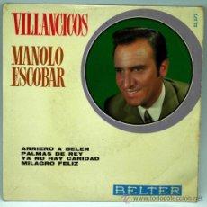 Discos de vinilo: MANOLO ESCOBAR VILLANCICOS ARRIERO A BELÉN PALMAS DE REY YA NO HAY CARIDAD 1970 SINGLE 45 RPM VINILO. Lote 27511484