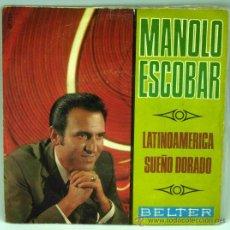 Disques de vinyle: MANOLO ESCOBAR LATINOAMÉRICA SUEÑO DORADO 1970 SINGLE 45 RPM VINILO. Lote 27512435