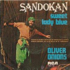 Discos de vinilo: GUIDO Y MAURIZIO DE ANGELIS·OLIVER ONIONS - SANDOKAN (SINGLE 1976). Lote 27514522