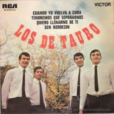 Discos de vinilo: LOS DE TAURO - CUANDO YO VUELVA A CUBA + 3 (EP DE 4 CANCIONES) RCA 1969 - EX/EX. Lote 27519241