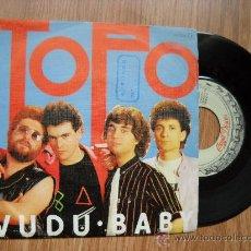 Discos de vinilo: TOPO - VUDU BABY (CHAPA-ZAFIRO, 1980) ANTES ASFALTO - LUEGO CASABLANCA - CARPETA VG+ VINILO VG+. Lote 27531141