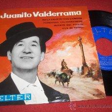 Dischi in vinile: JUANITO VALDERRAMA EN LA CRUS DE DOS MANINOS/FANDANGO VALDERRAMERO/MUERTE DEL PIYAYO/VIVA MI TIERRA. Lote 27532065