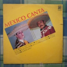 Discos de vinilo: LP - DISCO DE VINILO. MEXICO CANTA.. Lote 27536043