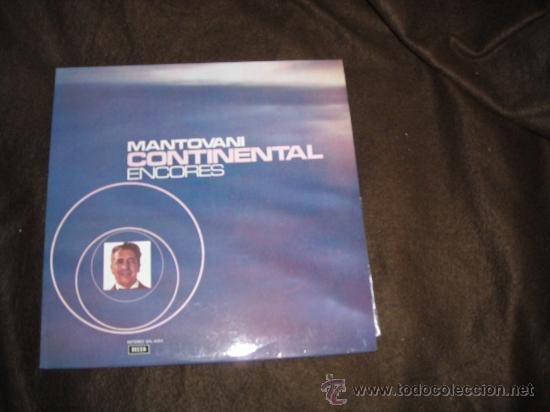 MANTOVANI CONTINENTAL ENCORES LP DECCA SPA 1973 (Música - Discos - LP Vinilo - Orquestas)