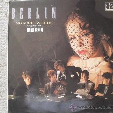 Discos de vinilo: BERLIN, MAXI SINGLE 45 RPM, NO MORE WORDS, MERCURY 1984. Lote 27621162