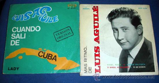 LUIS AGUILÉ, CUANDO SALÍ DE CUBA, CIUDAD SOLITARIA... AÑOS 1964 Y 1967 (Música - Discos - Singles Vinilo - Grupos y Solistas de latinoamérica)