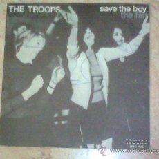 Discos de vinilo: SINGLE- THE TROOPS- ( PETE GAGE-D.FEELGOOD) 1979-. Lote 27631671