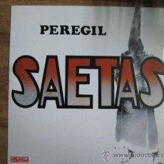 Discos de vinilo: PEREGIL.- SAETAS.-. Lote 27643563