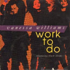 Discos de vinilo: VANESSA WILLIAMS - WORK TO DO (5 VERSIONES) - LP 1992. Lote 27636543