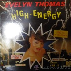 Discos de vinilo: ELECTRO BOOGIE/DISCO: EVELYN THOMAS - HIGH ENERGY. Lote 156838609