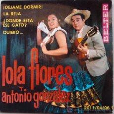 Discos de vinilo: LOLA FLORES Y ANTONIO GONZALEZ 1964. Lote 27647171