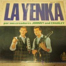 Discos de vinilo: JOHNNY AND CHARLEY (LA YENKA - EH! NENA - BAILA LA YENKA - YENKA RIKETIK) EP45 1964-MADRID HISPAVOX. Lote 27652583