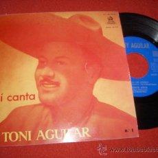 """Discos de vinilo: TONI AGUILAR ASI CANTA. ALMA DE ACERO...7"""" EP 1958 ODEON. Lote 27656562"""