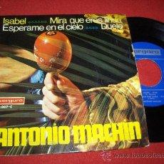 """Discos de vinilo: ANTONIO MACHIN ISABEL... 7"""" EP 1967 VERGARA. Lote 27656633"""