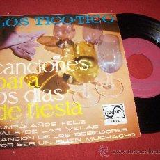"""Discos de vinilo: LOS TICO TICO CANCIONES PARA LOS DIAS DE FIESTA. CUAMPLEAÑOS FELIZ 7"""" EP 1968 ZAFIRO. Lote 27656670"""