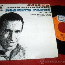 "Discos de vinilo: ROBERTO YANES PALOMA 7"" EP 1963 CBS. Lote 27656814"