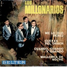 Discos de vinilo: LOS MILLONARIOS - ME LO DIJO PEREZ - CUANDO, CUANDO Y CUANDO + 2 - EP 1965. Lote 27658753