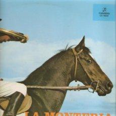 Discos de vinilo: LP ZARZUELA - LA MONTERIA - CANTA LINA HUARTE, JULITA BERMEJO, MANUEL AUSENSI . Lote 27670019