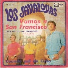 Discos de vinilo: LOS JAVALOYAS - VAMOS A SAN FRANCISCO / CUANDO SALI DE CUBA (45 RPM) EMI 1967 - VG++/EX. Lote 27796079