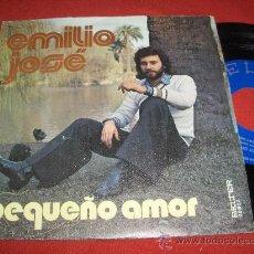 Discos de vinilo: EMILIO JOSE PEQUEÑO AMOR/TE DARE MI MANO 7