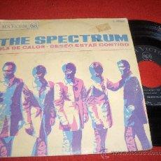 """Discos de vinilo: THE SPECTRUM OLA DE CALOR/DESEO ESTAR CONTIGO 7"""" SINGLE 1968 RCA. Lote 27676394"""