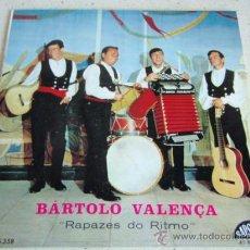 Discos de vinilo: BÁRTOLO VALENÇA 'RAPAZES DO RITMO' (VIRA RODA E PULA - SOLTEIRO É QUE É BOM - AS MATRACAS - PARE. Lote 27687089