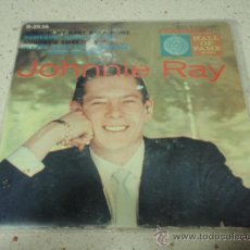 Discos de vinilo: JOHNNIE RAY (WALKIN' MY BABY BACK HOME - SOMEBODY STOLE MY GAL - NOBODY'S SWEETHEART - PLEASE DON'T. Lote 27700560