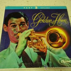 Discos de vinilo: RAY ANTHONY - GOLDEN HORN PART 3, US 1955 EP CAPITOL RECORDS. Lote 27701404