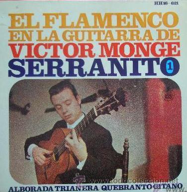 VÍCTOR MONJE, SERRANITO - ALBORADA TRIANERA -1967 (EXCELENTE CONSERVACIÓN) (Música - Discos - Singles Vinilo - Flamenco, Canción española y Cuplé)