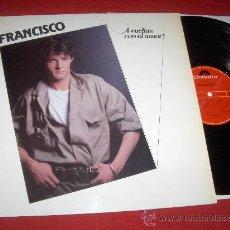 Discos de vinilo: FRANCISCO A VUELTAS CON EL AMOR LP 1984 POLYDOR. Lote 27711345