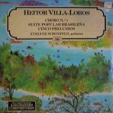 Discos de vinilo: HEITOR VILLA-LOBOS - CHÔRO Nº 1 / SUITE POPULAR BRASILEÑA (EXCELENTE CONSERVACIÓN). Lote 27711608
