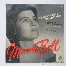 Dischi in vinile: MONNA BELL - EL CANTARILLO DE ADRIANA. Lote 27722870