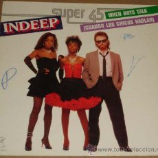 Discos de vinilo: MX : INDEEP ( WHEN BOYS TALK ). Lote 27717877