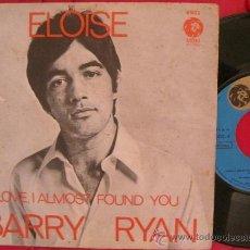 Discos de vinilo: BARRY RYAN - ELOISE / LOVE , I AMOST FOUND YOU. Lote 27722594