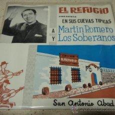 Discos de vinilo: MARTIN ROMERO Y LOS SOBERANOS (TU CARITA MACARENA - PALADAR GITANO - A LA MODA - DINERO, DINERITO). Lote 27728838
