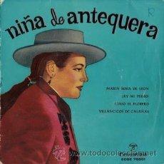 Discos de vinilo: NIÑA DE ANTEQUERA - MARÍA ROSA DE LEÓN / AY, MI PERRO.. - 1958. Lote 27739301