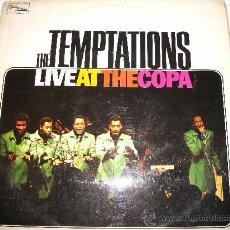 Discos de vinilo: THE TEMPTATIONS - LIVE AT THE COPA / 1968 TAMLA MOTOWN / 33 1/3 RPM / EDICIÓN BRITANICA / ORIGINAL. Lote 27746310