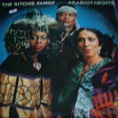 Discos de vinilo: THE RICHIE FAMILY-ARABIAN NIGHTS. Lote 27747452