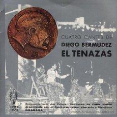 Discos de vinilo: DIEGO BERMÚDEZ, EL TENAZAS: GRANADA 1922 (EP DE 1972) . Lote 27771477
